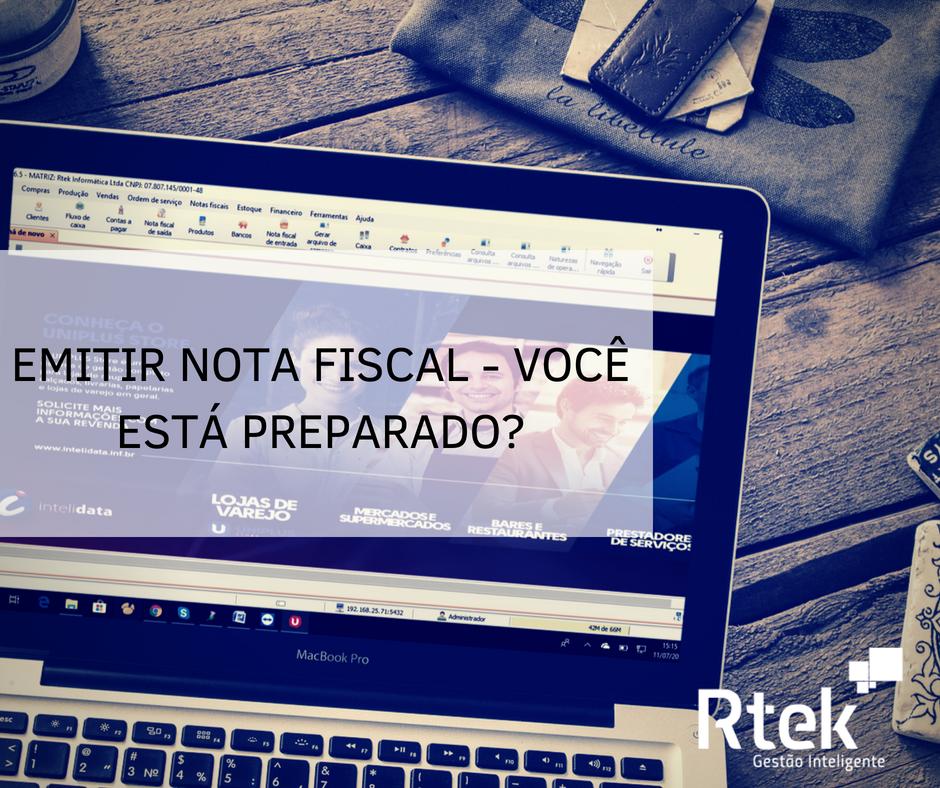 Emitir nota fiscal – Você está preparado?