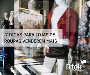 Dicas para lojas de roupas venderem mais