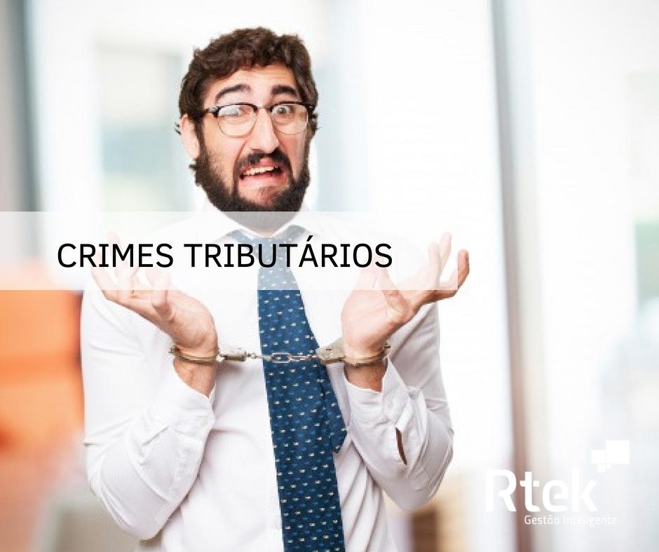 Crimes Tributários – O que são?