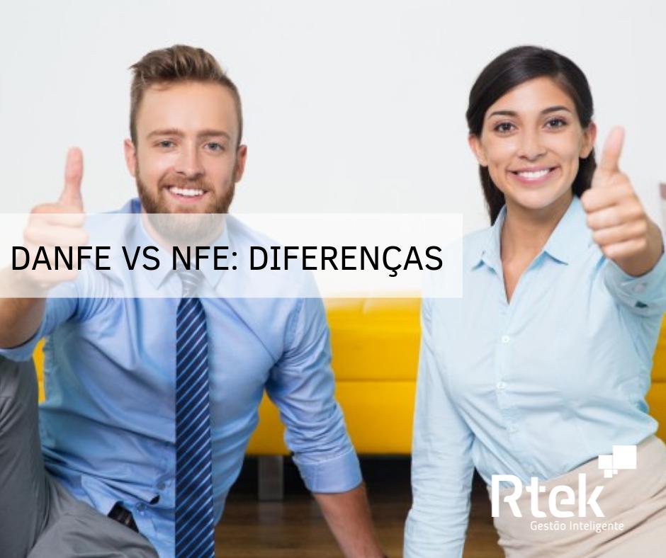 Danfe e NFE: As diferenças