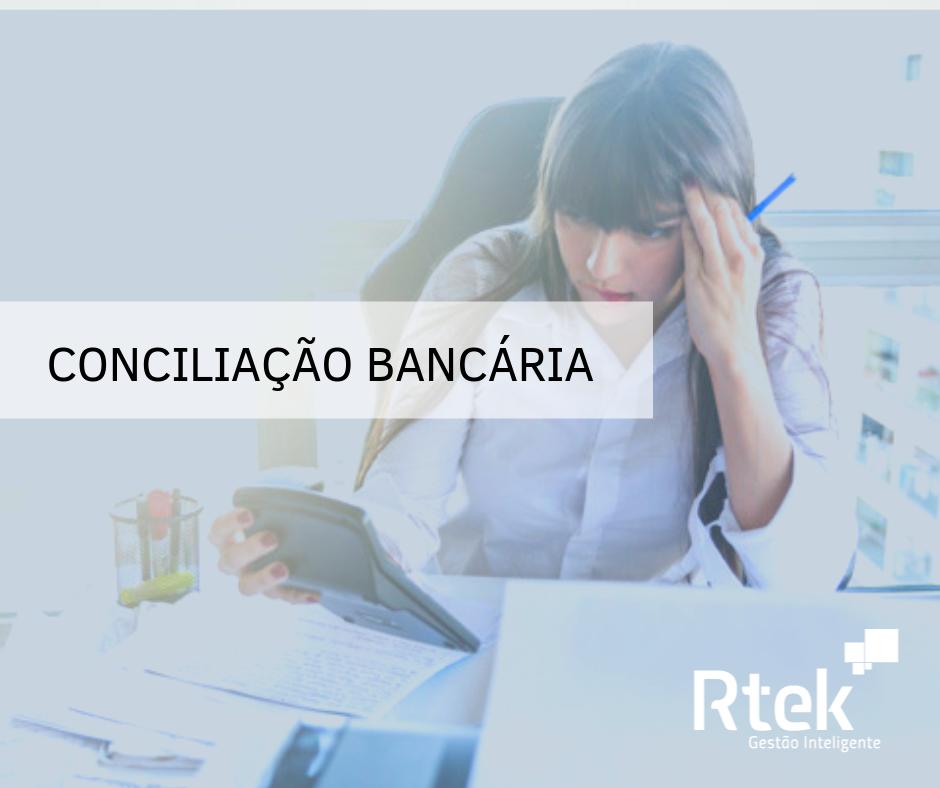 Conciliação bancária: O que é?