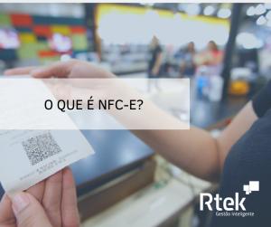 O que é NFC-e e quais os seus benefícios