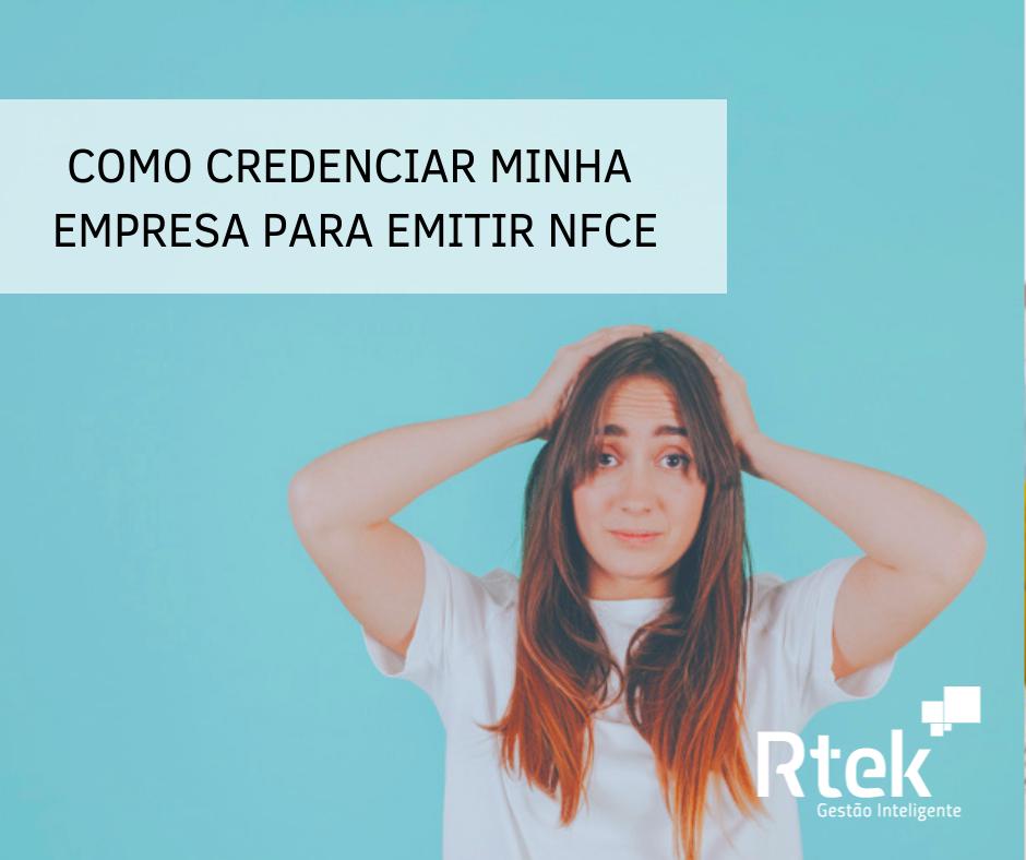 Como credenciar minha empresa para emitir NFC-e em Minas Gerais